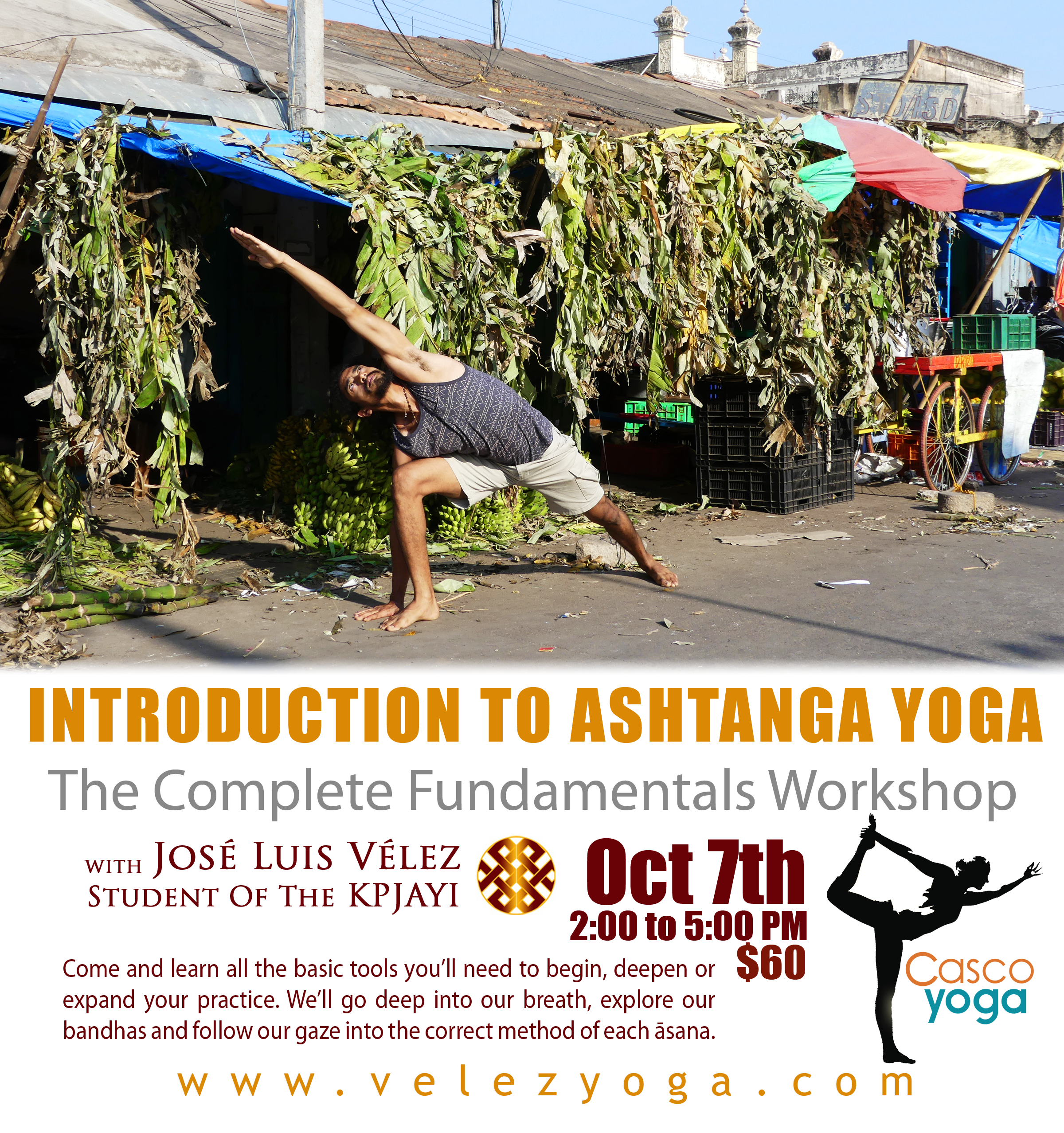 Introduction to Ashtanga Yoga, at Casco Yoga Panama. Casco Viejo. Casco Antiguo. Panama City Panama. José Luis Vélez