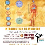 Introduction to Ayuerveda: The Vedic Sciende of Life. At Casco Yoga Panama with Jose Luis Velez on October 21st Saturday Workshop 2017. Casco Viejo, Panama